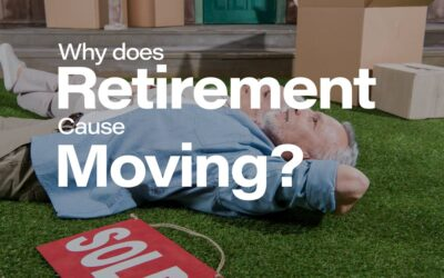 Why does retirement cause moving?